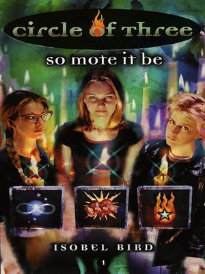 cover image of Circle of Three- Book 1: So Mote it Be