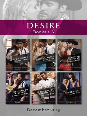 cover image of Duty or Desire / Twin Scandals / Tempting the Texan / One Night to Risk It All / Red Carpet Redemption / The Rival