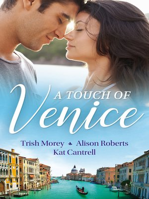 cover image of A Touch of Venice / Secrets of Castillo del Arco / From Venice with Love / Pregnant by Morning