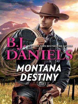 cover image of Montana Destiny / Branded / Lassoed
