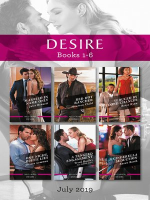 cover image of Desire Box Set 1-6/Married in Name Only/Red Hot Rancher/Seduced by Second Chances/One Night, White Lies/A Tangled Engagement/A Cinderella