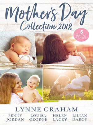cover image of Mother's Day Collection 2018/The Reluctant Husband/The Blackmail Baby/One Month to Become a Mum/Claiming His Brother's Baby/The Mummy Mi