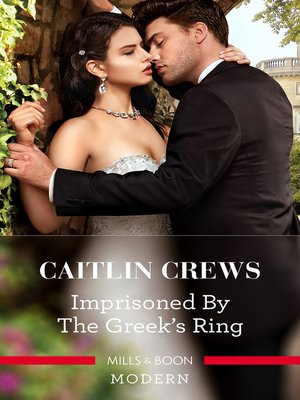 cover image of Imprisoned by the Greek's Ring