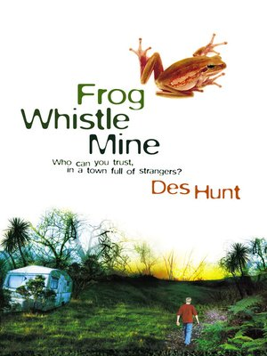 cover image of Frog Whistle Mine