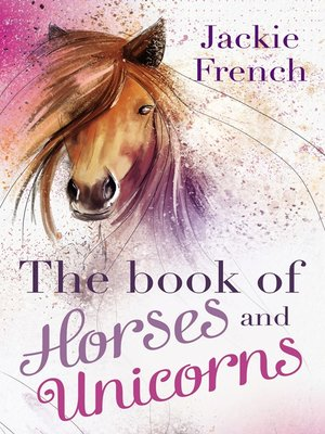 cover image of The Book of Horses and Unicorns