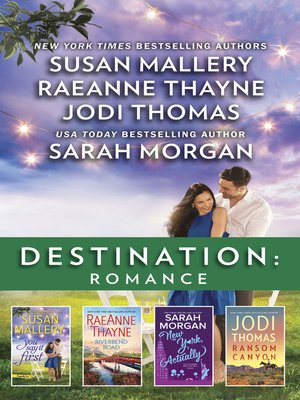 cover image of Destination Romance 4 Bk Box Set/You Say It First/Riverbend Road/New York, Actually/Ransom Canyon