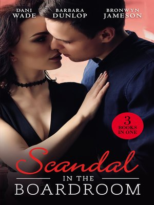 cover image of Scandal In the Boardroom/His by Design/The Ceo's Accidental Bride/Vows & a Vengeful Groom