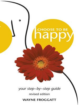 cover image of Choose to Be Happy