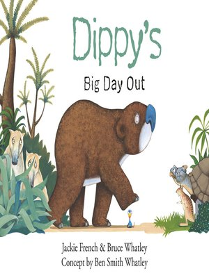 cover image of Dippy's Big Day Out (Dippy the Diprotodon, #1)