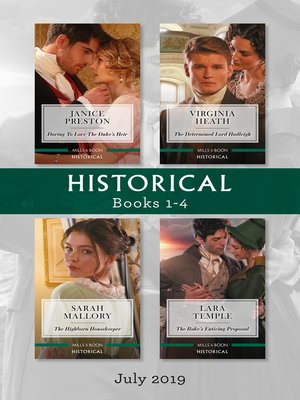 cover image of Historical Box Set 1-4 / Daring to Love the Duke's Heir / The Determined Lord Hadleigh / The Highborn Housekeeper / The Rake's Enticing Proposal