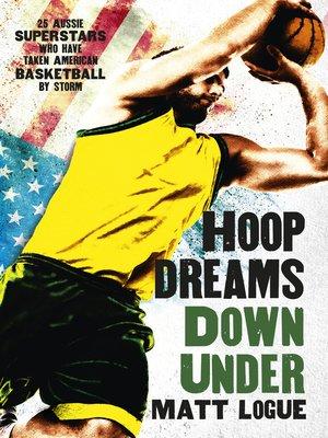 cover image of Hoop Dreams Down Under