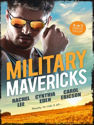 cover image of Military Mavericks / A Soldier's Redemption / Confessions / Army Ranger Redemption