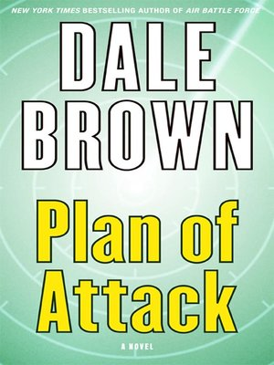 Dale brown overdrive rakuten overdrive ebooks audiobooks and plan of attack dale brown author fandeluxe Document