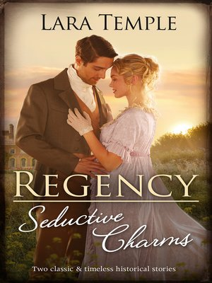 cover image of Regency Seductive Charms / Lord Hunter's Cinderella Heiress / Lord Ravenscar's Inconvenient Betrothal