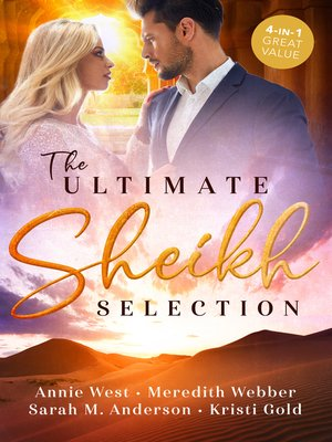 cover image of The Ultimate Sheikh Selection / Defying her Desert Duty / A Sheikh to Capture Her Heart / A Surprise for the Sheikh / The Sheikh's Secret Heir