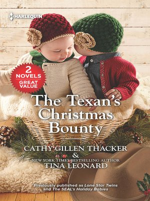 cover image of The Texan's Christmas Bounty / Lone Star Twins / The SEAL's Holiday B