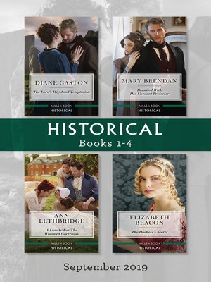 cover image of Historical Box Set 1-4 / The Lord's Highland Temptation / Reunited with Her Viscount Protector / A Family for the Widowed Governess / The Duchess's Secret