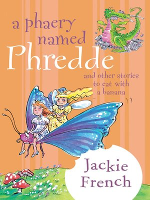 cover image of A Phaery Named Phredde and Other Stories to Eat with a Banana