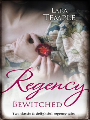 cover image of Regency Bewitched/Lord Crayle's Secret World/The Reluctant Visc