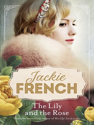 cover image of The Lily and the Rose (Miss Lily, #2)