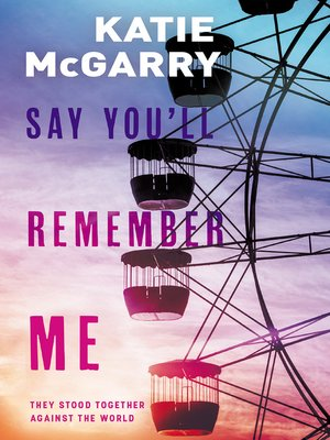 cover image of Say You'll Remember Me