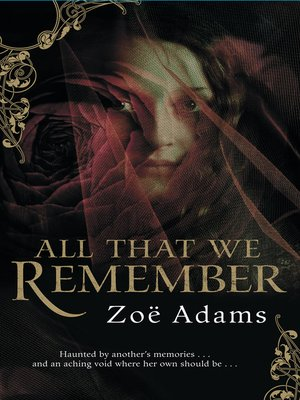 cover image of All That We Remember