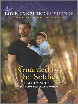 cover image of Guarded by the Soldier