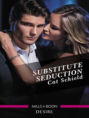 cover image of Substitute Seduction