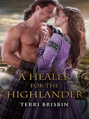 cover image of A Healer For the Highlander