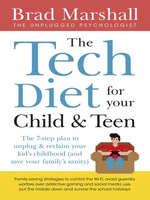cover image of The Tech Diet for your Child & Teen
