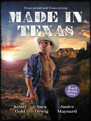 cover image of Made In Texas / The Rancher's Marriage Pact / Her Texan to Tame / Stranded with the Rancher