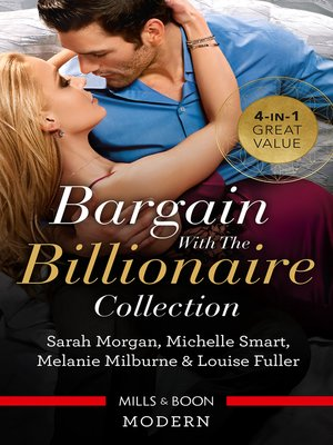 cover image of Bargain With the Billionaire Collection / Million-Dollar Love-Child / Claiming His One-Night Baby / A Virgin for a Vow / Blackmailed D