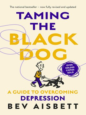 cover image of Taming the Black Dog Revised Edition