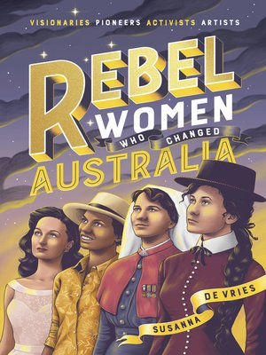 cover image of Rebel Women Who Changed Australia