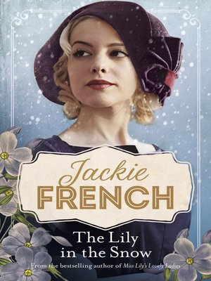 cover image of The Lily in the Snow (Miss Lily, #3)