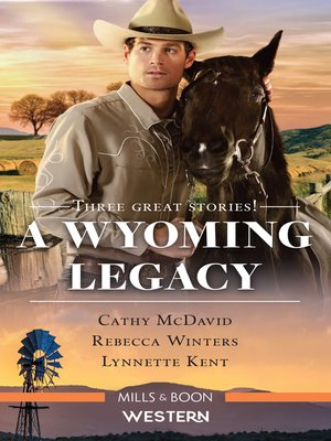 cover image of A Wyoming Legacy / Dusty: Wild Cowboy / Her Wyoming Hero / A Husband in Wyoming