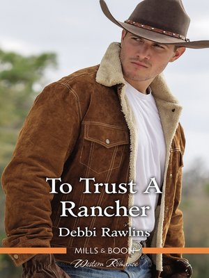 cover image of To Trust a Rancher