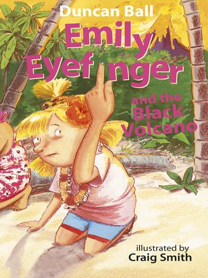 cover image of Emily Eyefinger and the Black Volcano