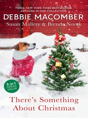 cover image of There's Something About Christmas / Holly and Mistletoe / Just Like the Ones We Used to Know
