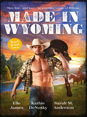 cover image of Made In Wyoming / Hot Combat / The Rancher's One-Week Wife / One Rodeo
