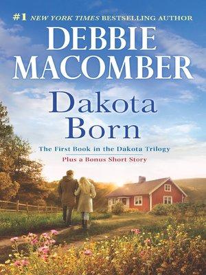 cover image of Dakota Born/Dakota Born/The Farmer Takes a Wife