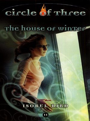 cover image of Circle of Three- Book 11: The House of Winter