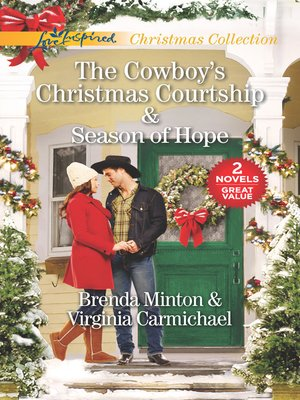 cover image of The Cowboy's Christmas Courtship / Season of Hope