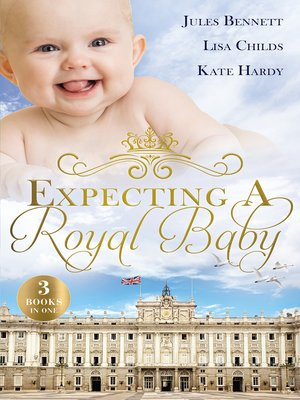 cover image of Expecting a Royal Baby/What the Prince Wants/Protecting the Pregnant Princess/Crown Prince, Pregnant Bride