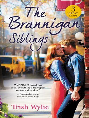 cover image of The Brannigan Siblings / The Inconvenient Laws of Attraction / New York's Finest Rebel / Her Man in Manhattan