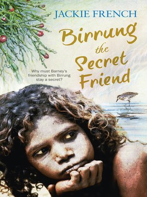 cover image of Birrung the Secret Friend (The Secret History Series, #1)