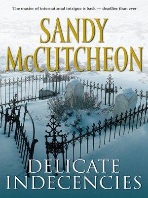 cover image of Delicate Indecencies