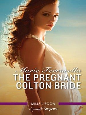 cover image of The Pregnant Colton Bride