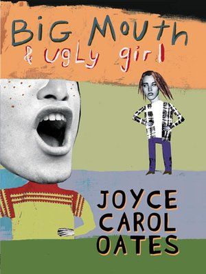 cover image of Big Mouth & Ugly Girl