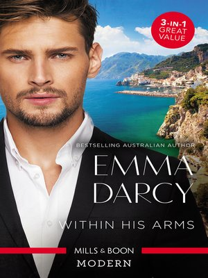 cover image of Within His Arms / Ruthlessly Bedded by the Italian Billionaire / Ruthless Billionaire, Forbidden Baby / The Billionaire's Captive Bride